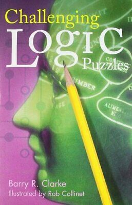 Challenging Logic Puzzles (Official Mensa Puzzl... by Clarke, Barry R. Paperback