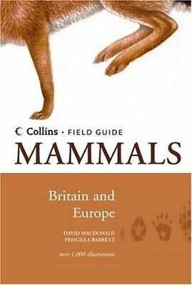 Mammals of Britain and Europe (Collins Field G... by Barrett, Priscilla Hardback