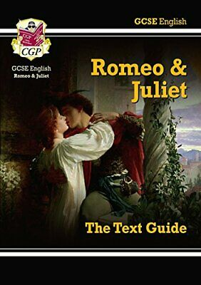 GCSE English Shakespeare Text Guide - Romeo and Juliet, CGP Books Paperback Book