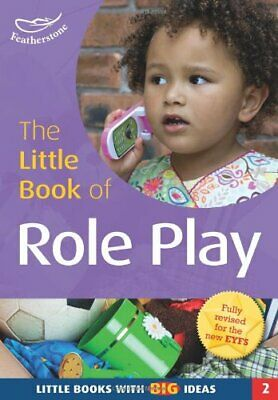 The Little Book of Role Play: Little Books wi... by Sally Featherstone Paperback
