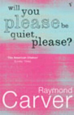 Will You Please Be Quiet, Please? by Carver, Raymond Paperback Book The Cheap