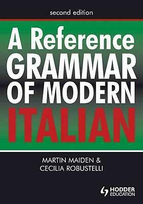 A Reference Grammar of Modern Italian by Martin Maiden (English) Paperback Book