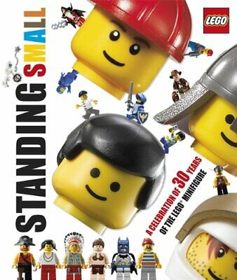 Standing Small: A Celebration of 30 years of the LEGO minifigure by  1405345640