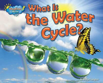 What Is the Water Cycle? by Ellen Lawrence (English) Library Binding Book Free S