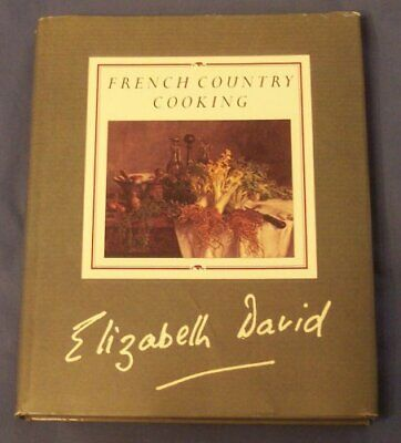 French Country Cooking, David, Elizabeth Hardback Book The Cheap Fast Free Post