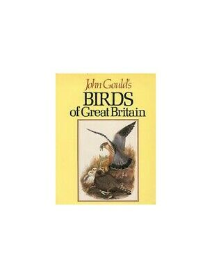 John Gould's Birds of Great Britain by John Gould Book The Cheap Fast Free Post