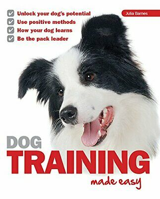Dog Training Made Easy by Julia Barnes Book The Cheap Fast Free Post