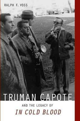Truman Capote And The Legacy Of In Cold Blood - New Paperback Book