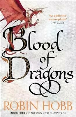 Blood of Dragons (the Rain Wild Chronicles, Book 4) by Robin Hobb Paperback Book