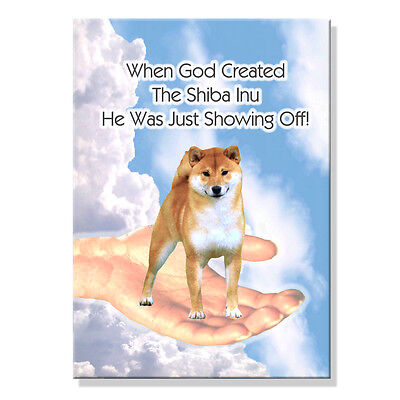 SHIBA INU God Showing Off FRIDGE MAGNET No 1 New DOG