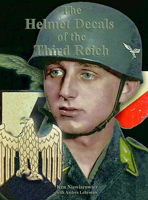 The Helmet decals of the Wehrmacht (Niewiarowisz/Lehrmann)