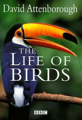 The Life of Birds by David Attenborough Hardback Book The Cheap Fast Free Post