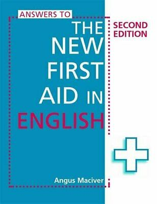 Answers to The New First Aid in English 2nd edition by Maciver, Angus Paperback