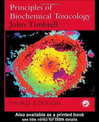 Principles of Biochemical Toxicology by Timbrell, John Paperback Book The Cheap