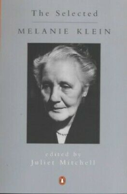 The Selected Melanie Klein (Penguin Psychology) by Klein, Melanie Paperback The