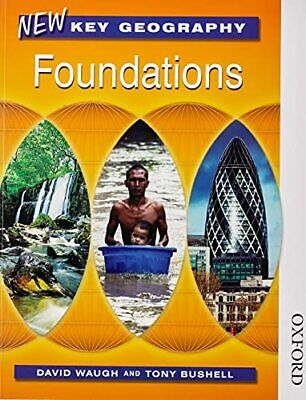 New Key Geography Foundations: Pupils' Book by Bushell, Tony Paperback Book The