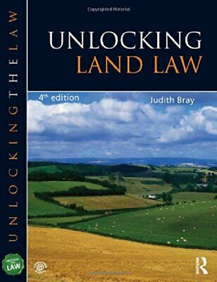Unlocking Land Law (Unlocking the Law) by Bray, Judith Book The Cheap Fast Free