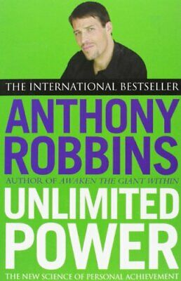 Unlimited Power: The New Science of Personal Achieve..., Robbins, Tony Paperback
