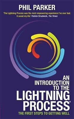 An Introduction to the Lightning Process: The First Steps to ... by Parker, Phil