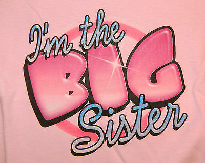 I'M THE BIG SISTER T-Shirt sizes Toddler 2T-4T / Youth XS-XL GIRLS white pink