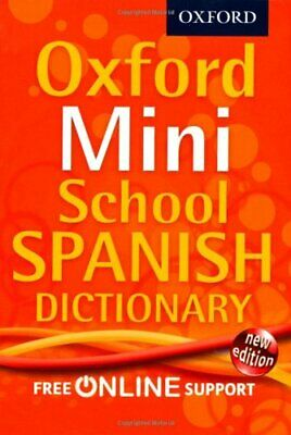 Oxford Mini School Spanish Dictionary by Oxford Dictionaries Book The Cheap Fast