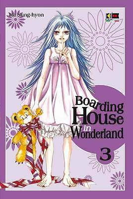 Manga - BOARDING HOUSE IN WONDERLAND N. 3 - nuovo italiano - flashbook