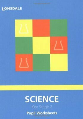 Science: Pupil Worksheets (Lonsdale Key Stage 2 Essentials) Paperback Book The