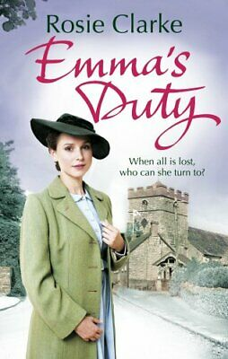 Emma's Duty: (Emma Trilogy 3) by Clarke, Rosie Book The Cheap Fast Free Post