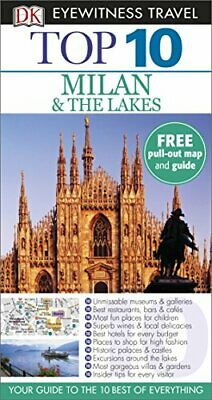 Top 10 Milan and the Lakes (DK Eyewitness Travel Guide) by DK Travel Book The
