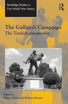Gallipoli Campaign: The Turkish Perspective by Metin Gurcan (English) Hardcover