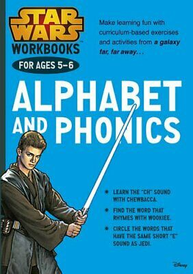 Star Wars Workbooks: Alphabet and Phonics   Ages 5-6 by no author Book The Cheap