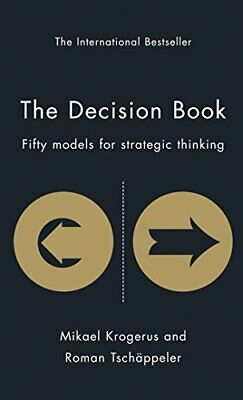 The Decision Book: Fifty Models for Strategic Thinking, Mikael Krogerus Hardback