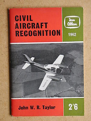 Civil Aircraft Recognition. By J W R Taylor. 1962 Ian Allan (35716)