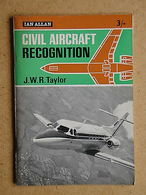 Civil Aircraft Recognition. By J W R Taylor. 1965 Ian Allan (35715)