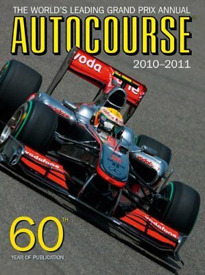 Autocourse 2010/2011: The World's Leading Grand Prix An..., Henry, Alan Hardback