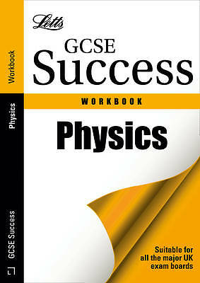 Letts GCSE Success - Physics: Revision Workbook, Porter, Colin Book brand new