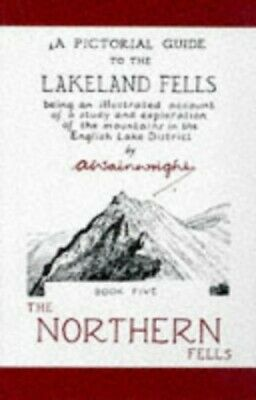 A Pictorial Guide to the Lakeland Fells: The N... by Wainwright, Alfred Hardback