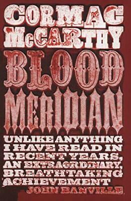 Blood Meridian by McCarthy, Cormac Paperback Book The Cheap Fast Free Post