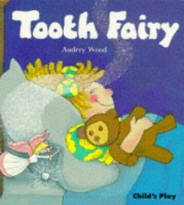 Tooth Fairy (Child's Play library) by Wood, Audrey Paperback Book The Cheap Fast