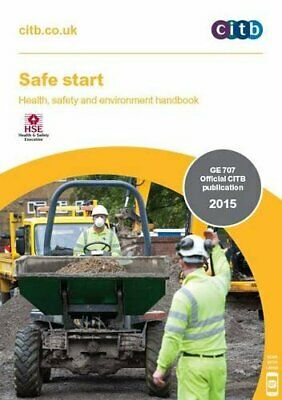 Safe Start: GE 707/15: Health, Safety and Environment Handbook by CITB Book The