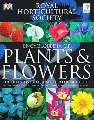 RHS Encyclopedia of Plants & Flowers by Brickell, Christopher Hardback Book The
