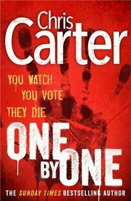 One by One: A brilliant serial killer thriller, featuring th... by Carter, Chris