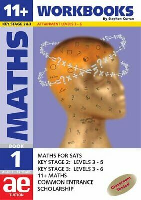 11+ Maths: Maths for SATS,11+,Scholarship and... by Curran, Stephen C. Paperback