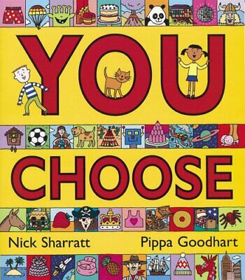 You Choose!, Goodhart, Pippa Paperback Book The Cheap Fast Free Post