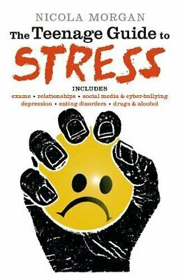 The Teenage Guide to Stress by Morgan, Nicola Book The Cheap Fast Free Post