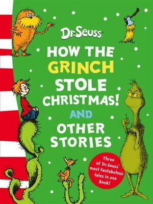 How the Grinch Stole Christmas! and Other Stories: Bin... by Seuss, Dr. Hardback