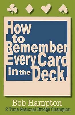 How to Remember Every Card in the Deck by Bob Hampton (English) Paperback Book F