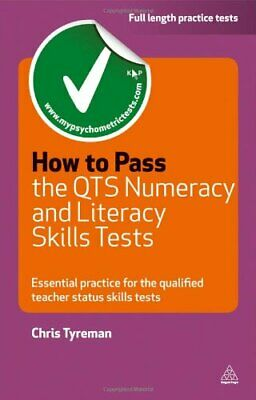 How to Pass the QTS Numeracy and Literacy Sk... by Tyreman, Chris John Paperback
