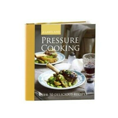Lakeland Pressure Cooker Cooking & Recipe Book (50 Recipes) Book The Cheap Fast