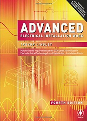 Advanced Electrical Installation Work by Linsley, Trevor Paperback Book The